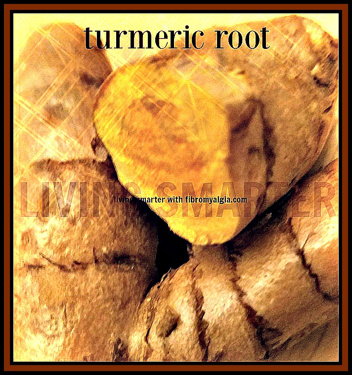Turmeric Root great for inflammation.
